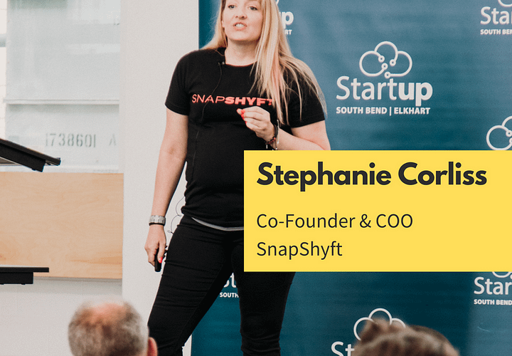 stephanie corliss, snapshyft; female founder, co-founder of snapshyft labor marketplace, based in the midwest, venture backed, women in tech, fem founder, femfounder, startuplife, startups, startup founder